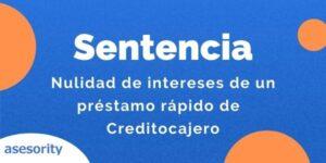 nulidad de intereses de un prestamo rapido de creditocajero